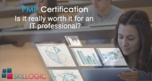 PMP Certification – Is It Really Worth For An IT Professional