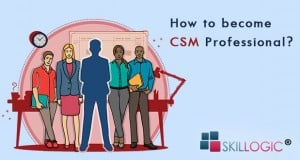 How to Become CSM Professional
