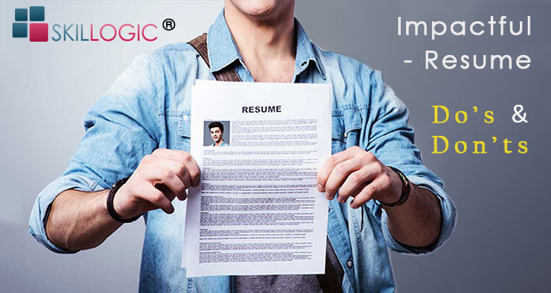 the do s and dont s to write an impactful resume skillogic