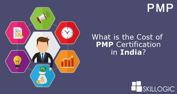 what is the cost of pmp certification in india? - skillogic official ...