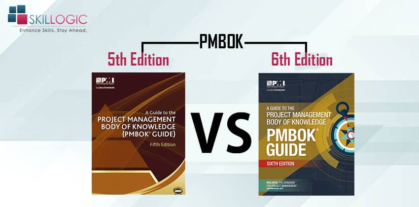 PMBOK 6th edition Vs. PMBOK 5th edition Changes